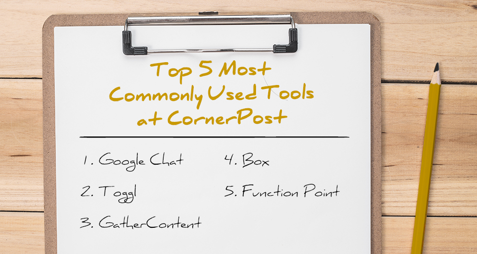 CornerPost's Top 5 Most Commonly Used Tools